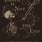 Death is Not the End t-shirt