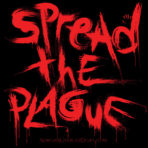 Spread the Plague t-shirt