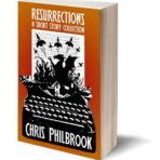 Resurrections; A Short Story Collection